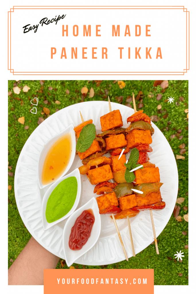 Paneer Tikka Recipe | Your Food Fantasy