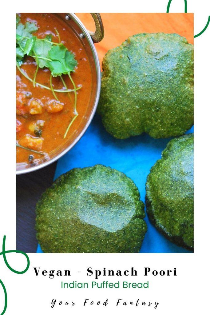 Vegan - Spinach Palak Poori Recipe | Your Food Fantasy