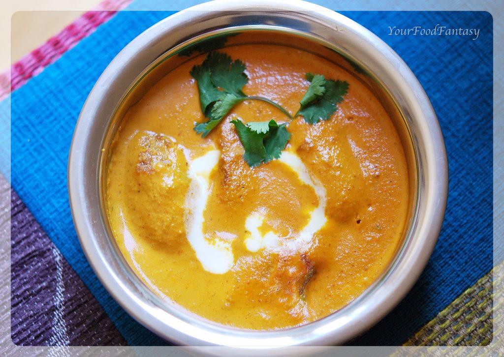 Malai Kofta Curry Recipe | Your Food Fantasy