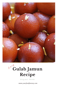 Easy Gulab Jamun Recipe   Your Food Fantasy