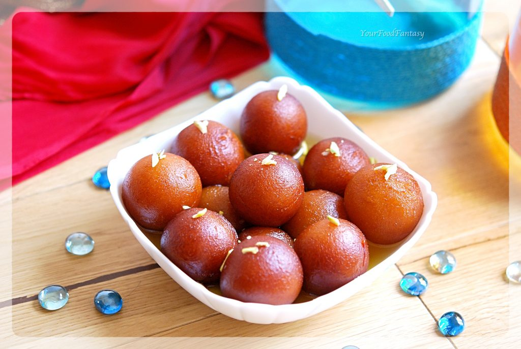 How to make Gulab Jamuns at home | Your Food Fantasy