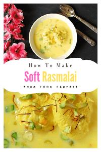 How to make Soft Rasmalai Recipe | Your Food Fantasy