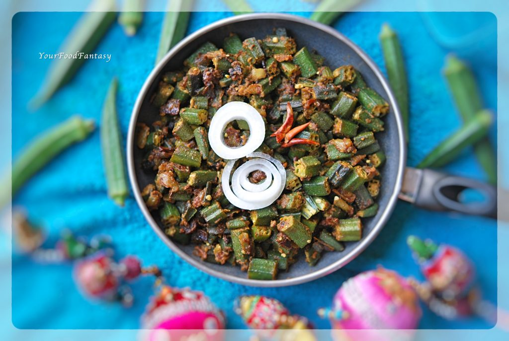 Bhindi Masala - Okra Stir Fry | Your Food Fantasy