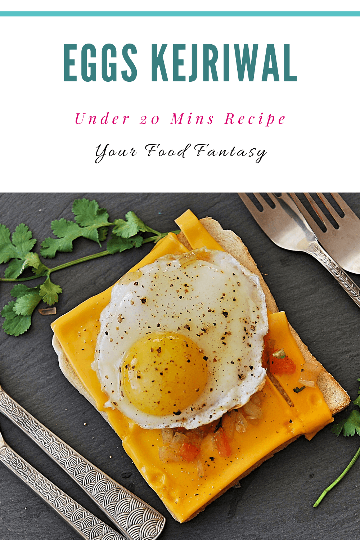Eggs Kejriwal Recipe - Your Food Fantasy