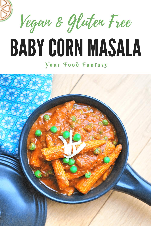 Baby Corn Masala Recipe - Your Food Fantasy