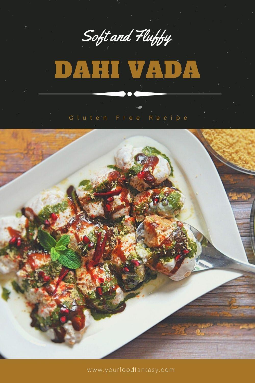 Dahi Vada - Dahi Bhalla Recipe   Your Food Fantasy
