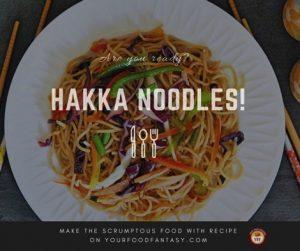 Veg Hakka Noodles Recipe   Indo Chinese Cuisine