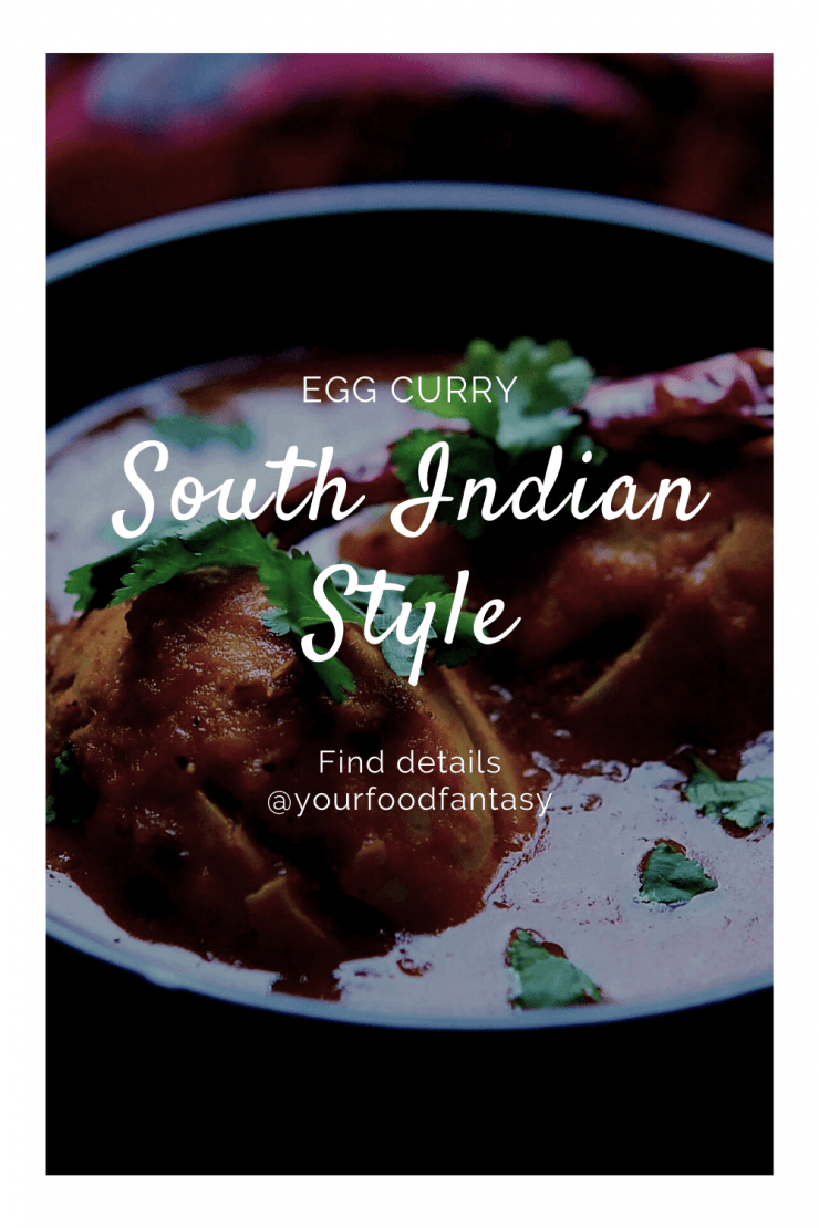 South Indian Style Egg Curry - Your Food Fantasy