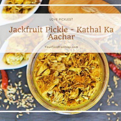 Kathal Ka Achar   Jackfruit Pickle Recipe