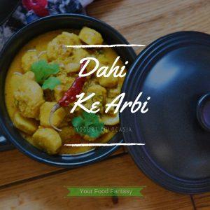 Dahi Wali Arbi Recipe