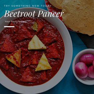 Beetroot Paneer   Easy Paneer Recipes   Your Food Fantasy