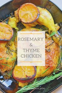 Rosemary & Thyme Chicken Recipe | Your Food Fantasy