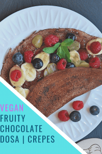 Vegan Fruity Chocolate Dosa