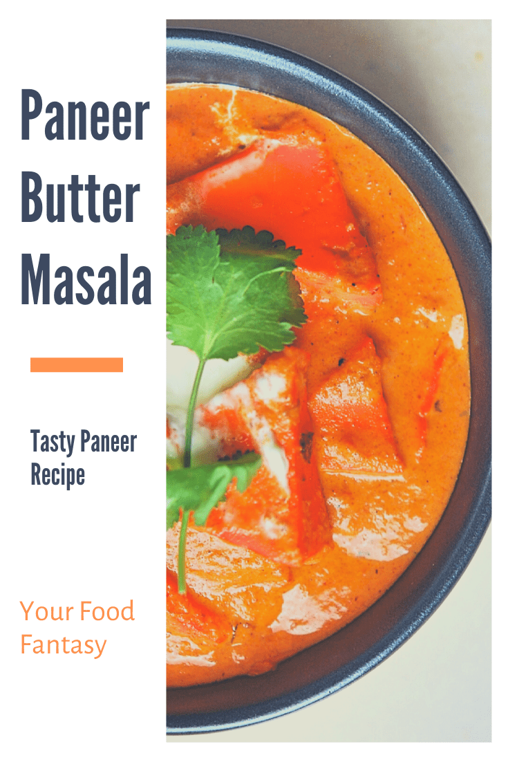 Paneer Makhni | Paneer Butter Masala | Your Food Fantasy