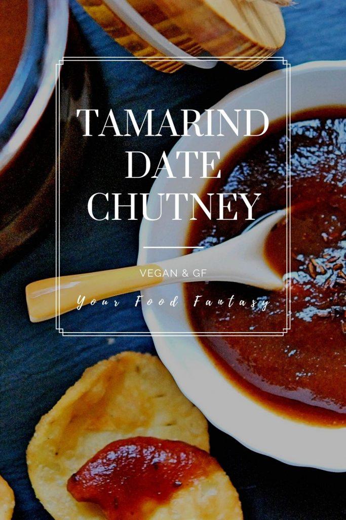 Tamarind Date Chutney Recipe | Your Food Fantasy