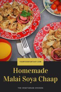 Soya Malai Chaap Recipe   Your Food Fantasy