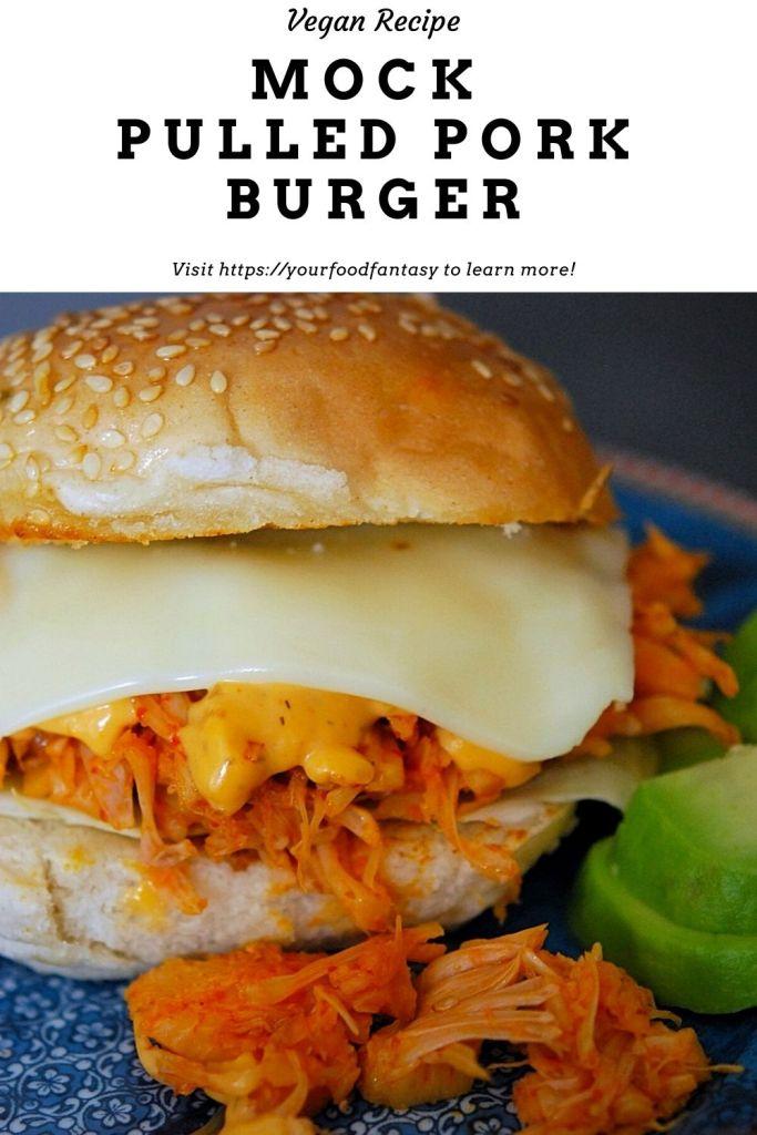 Mock Pulled Pork Burger Recipe - Your Food Fantasy