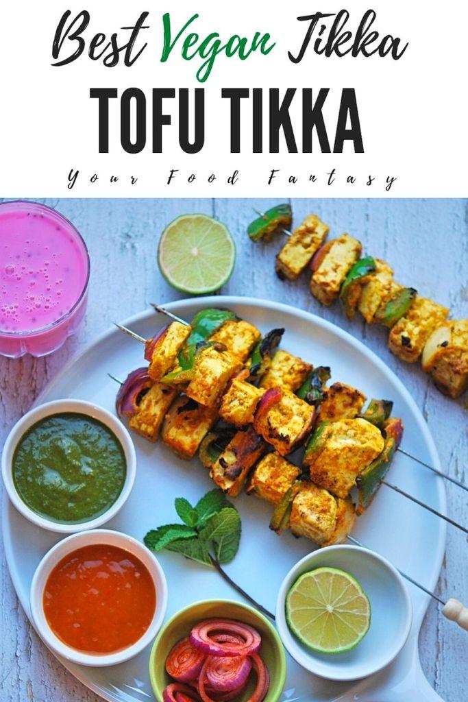 Tofu Tikka - Best Vegan Tikka Recipe