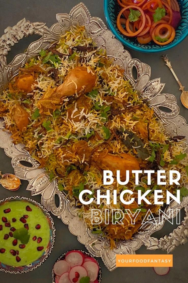 Butter Chicken Biryani Recipe