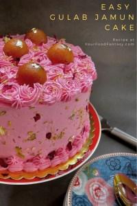 Easy Gulab Jamun Cake - Indian Fusion Cake