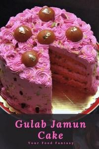 Indian Fusion Cake - Gulab Jamun Cake